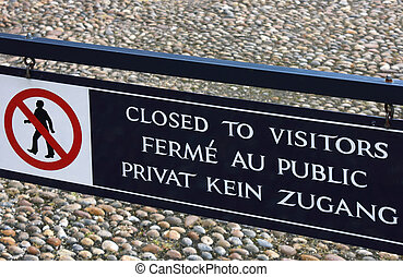 Closed To Visitors Sign