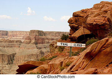 Closed trail in Grand Canyon