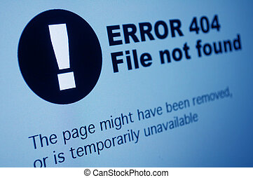 404 Error - Closeup of 404 Error Sign in Internet Browser on...