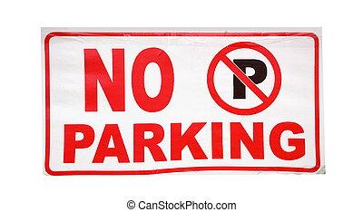 Closeup of the no parking sign