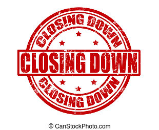 Closing down - Stamp with text closing down inside, vector...