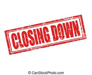 Closing down-stamp - Grunge rubber stamp with text Closing...