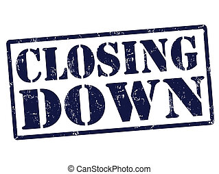 Closing down grunge rubber stamp over a white background, vector illustration