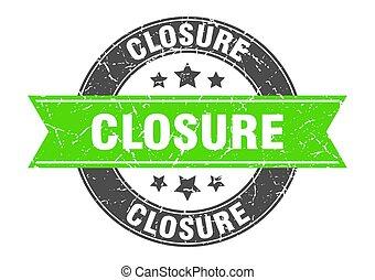 closure round stamp with green ribbon. closure