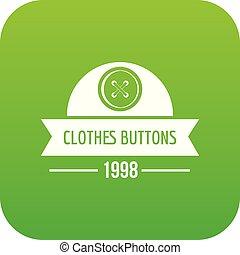 Clothes button design icon green vector