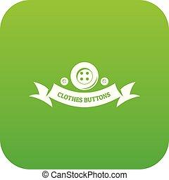 Clothes button fabric icon green vector