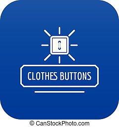 Clothes button icon blue vector