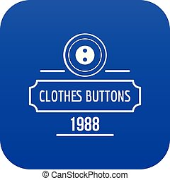 Clothes button service icon blue vector