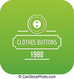 Clothes button service icon green vector