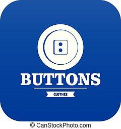 Clothes button textile icon blue vector