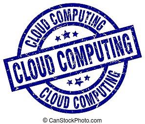 cloud computing blue round grunge stamp