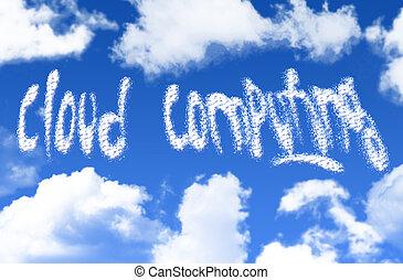 Cloud Computing - Cloud computing text written in the sky