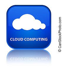 Cloud computing special blue square button