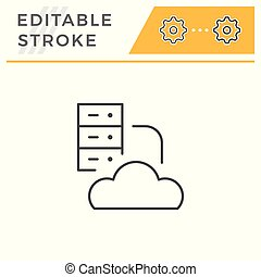 Cloud hosting line icon isolated on white. Editable stroke....