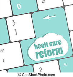 cloud icon with health care reform word on computer keyboard...