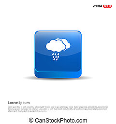 Cloud Raining Icon - 3d Blue Button