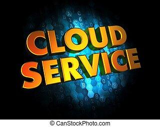 Cloud Service on Digital Background.