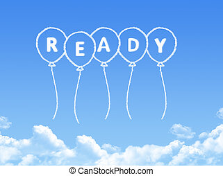 Cloud shaped as ready Message