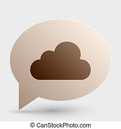 Cloud sign illustration. Brown gradient icon on bubble with shadow.