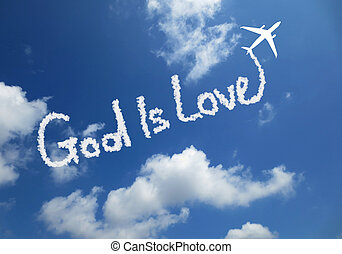 God is love - Clouds makes the word God is love in the sky