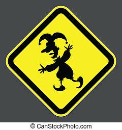 Clown Caution - A cartoon road sign warning of a clown ahead...