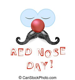 Clown Red Nose Day with Mustache - Clown Red Nose Day Banner...