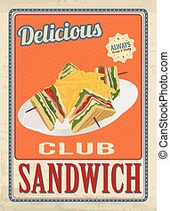 Club Sandwich retro poster in vintage style, vector...