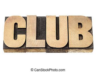 club, woord, in, hout, type