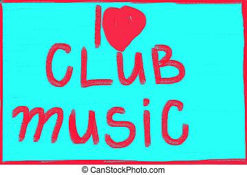 clube, música, amor