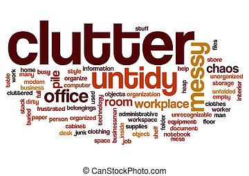 Clutter word cloud concept