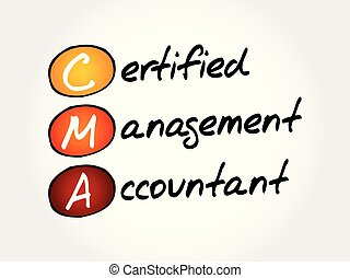 CMA ? Certified Management Accountant
