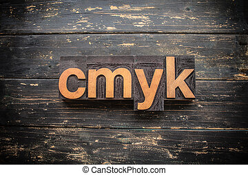 CMYK Concept Vintage Wooden Letterpress Type Word