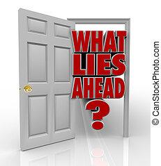 co, drzwi, na przodzie, otwarty, kłamstwa, przyszłość,...
