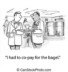 Co-pay bagel - doctor complains about cafeteria practice