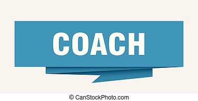 coach sign. coach paper origami speech bubble. coach tag....