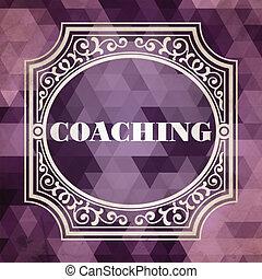 Coaching Concept. Vintage Design Background.