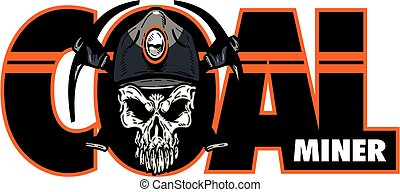 coal miner design with skull and crossed pickaxes for...