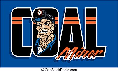 coal miner logo design with mean mascot wearing hard hat...