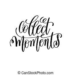 cobrar, momento, preto branco, mão, lettering, inscrição