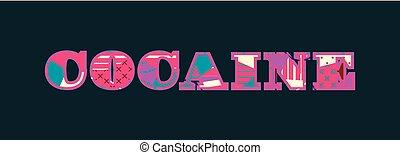 cocaína, palabra, concepto, arte, ilustración