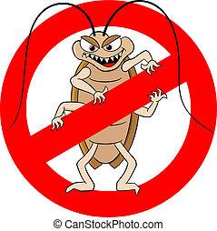 cockroache, señal de peligro