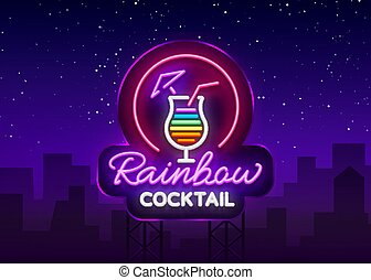Cocktail logo in neon style. Rainbow Cocktail. Neon sign, Design template for drinks, alcoholic beverages. Light banner, Bright nightlight advertising for cocktail bar, party. Vector. Billboard