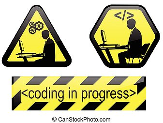 coding in progress signs