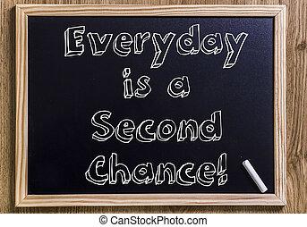 codzienny, jest, niejaki, drugi, chance!, -, nowy, chalkboard, z, 3d, konturowany, tekst