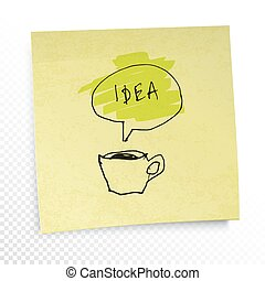 """Coffee and """"Idea"""" word in speech baloon. Illustration on yellow sticky paper note. Creative concept. On transparent background."""
