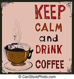 coffee., bebida, mantenha, poster:, vetorial, pacata, illustration.