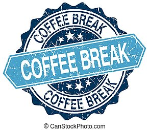 coffee break blue round grunge stamp on white