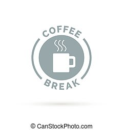 Coffee break sign with steaming coffee mug icon silhouette.