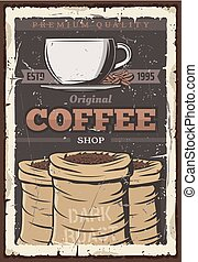 Coffee cup and beans in bag, vintage vector poster - Coffee...