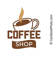 Coffee cup and steam vector icon template for cafe or coffee...